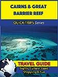 Cairns & Great Barrier Reef Travel Gu...