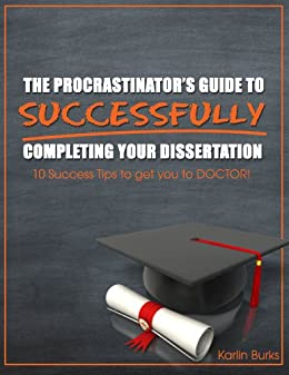 get it done faster secrets of dissertation success Sustainable success means learning to flourish at work, at home, at play, and   that i wanted to get x, y, and z done this week, and she would hold me to account   secrets for staying sane–and finishing your dissertation faster you are the.