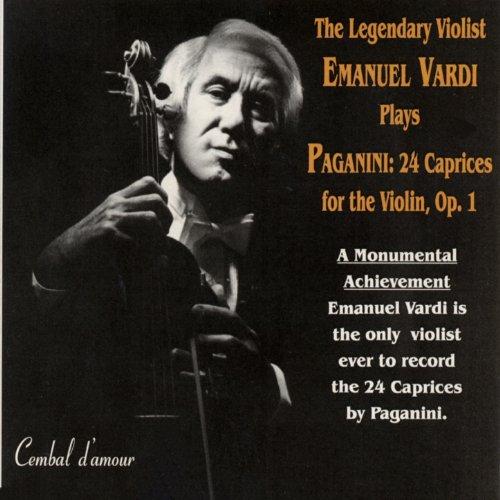 The Legendary Violist Emanuel Vardi Plays Paganini: 24 Caprices for the Violin, Op. 1