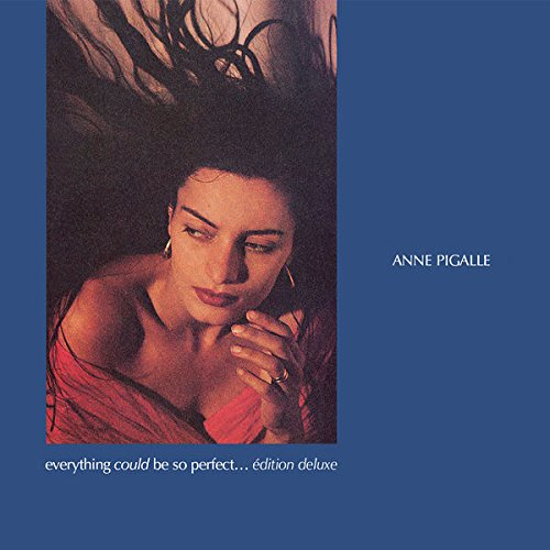 Anne Pigalle: Everything Could Be So Perfect (2CD Deluxe Edition (Audio CD)