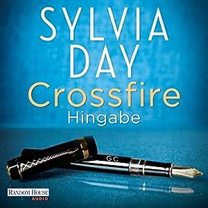 Hingabe (Crossfire 4) Hörbuch