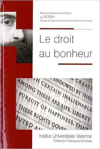 Livres gratuits en ligne Le droit au bonheur epub, pdf