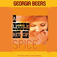 A Little Bit of Spice Audiobook by Georgia Beers Narrated by Abby Craden