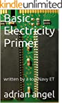 Basic Electricity Primer: written by...