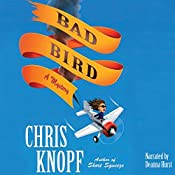 Bad Bird | Chris Knopf