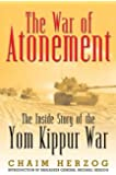 War of Atonement: The Inside Story of the Yom Kippur War