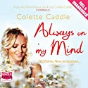 Always on My Mind Audiobook by Colette Caddle Narrated by Deirdre O'Connell