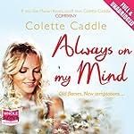 Always on My Mind   Colette Caddle