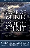 Care of Mind - Care of Spirit, Gerald G. May and Gerald May, 0060655674