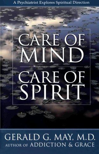 Care of Mind/Care of Spirit: A Psychiatrist Explores Spiritual Direction