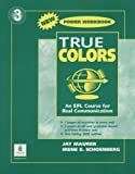 True Colours : An EFL Course for Real Communication, Level 3, Blackwell, Angela, 0131846094