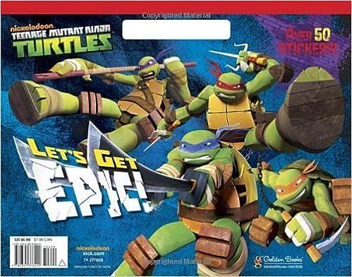 Book Let's Get Epic! (Teenage Mutant Ninja Turtles) (Big Coloring Book) by Golden Books (2014-01-07)