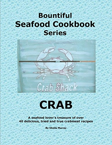 Bountiful Seafood Cookbook Series CRAB ()