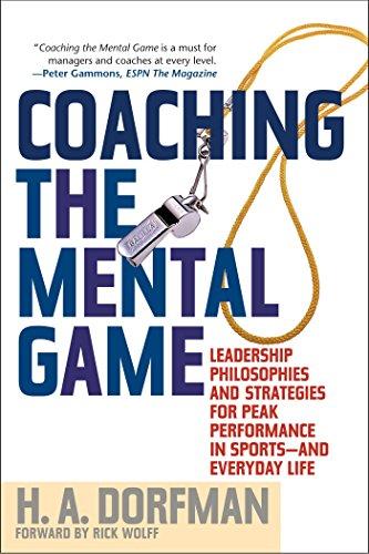Coaching the Mental Game por H.A. Dorfman,Rick Wolff