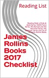 James Rollins Books 2017 Checklist: Reading Order of Kids & Adult Series, SIGMA Force Series, The Banned and The Banished Series, The Godslayer Series and List of All James Rollins Books