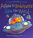 Best Books For 3 Year Old Boys - Aliens in Underpants Save the World Review