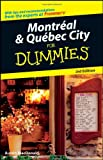 Montreal & Quebec City For Dummies by Austin Macdonald front cover