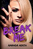 Break Me, Amanda Heath, 1497331056