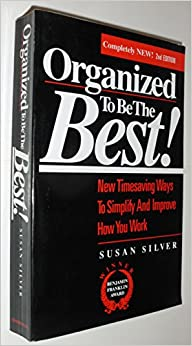 Book Organized to Be the Best!: New Timesaving Ways to Simplify and Improve How You Work