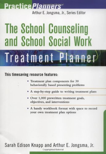 The School Counseling and School Social Work Treatment Planner (PracticePlanners) (Social Treatment Planner Work)
