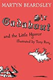 Sir Gadabout and the Little Horror