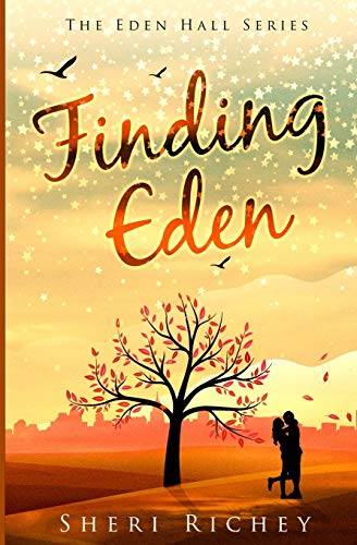 Finding Eden The Eden Hall Series Volume 1
