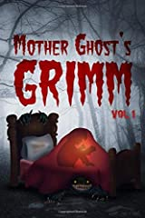 Mother Ghost's Grimm Vol. 1 Paperback