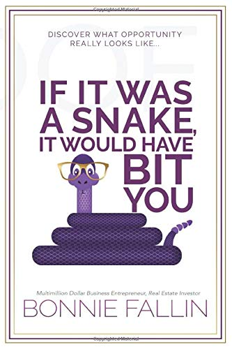 If It Was a Snake It Would Have Bit You