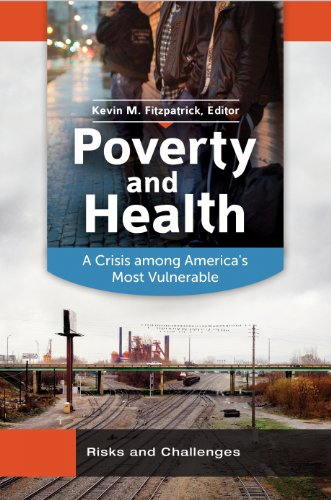 Download Poverty and Health: A Crisis among America's Most Vulnerable Pdf