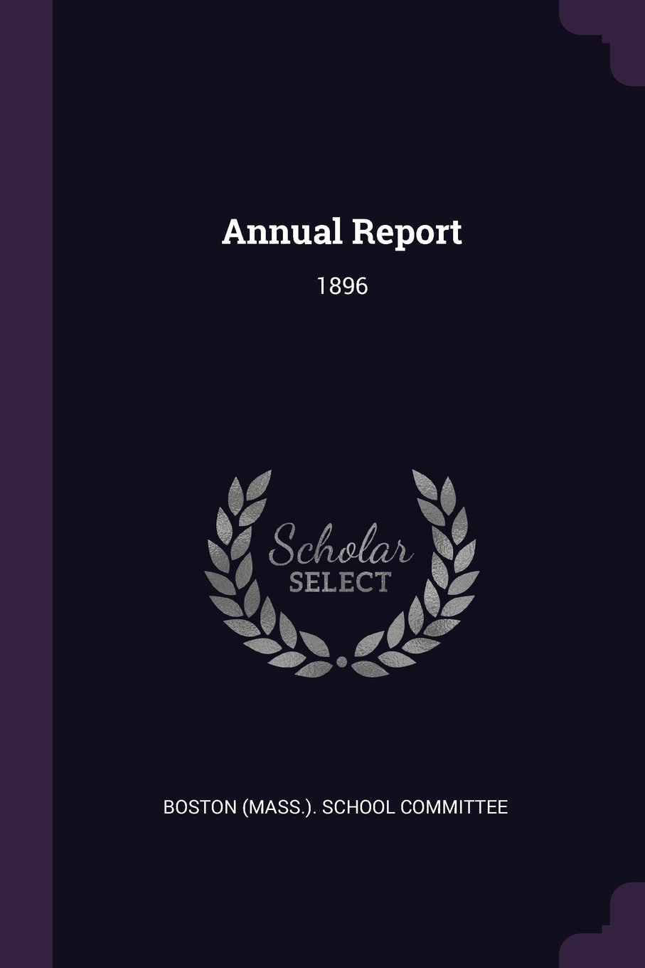 Download Annual Report: 1896 PDF