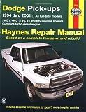Dodge Pick-ups, 1994-2001 (Haynes Repair Manuals)