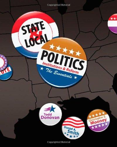 State & Local Politics: Institutions & Reform: The Essentials