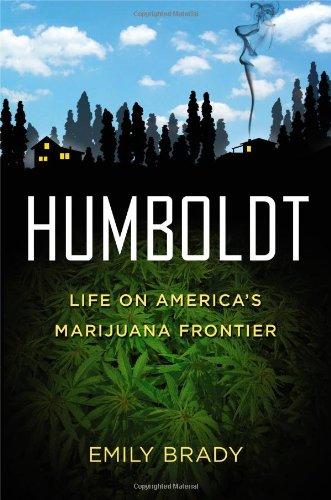 Image of Humboldt: Life on America's Marijuana Frontier
