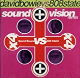 Search : Sound + Vision (David Bowie vs. 808 State)