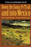 Down the Santa Fe Trail and into Mexico: The Diary of Susan Shelby Magoffin, 1846-1847 (Yale Western Americana Paperbound, Yw-3.), Susan Shelby Magoffin, 0803281161