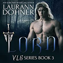 Lorn Audiobook by Laurann Dohner Narrated by Savannah Richards