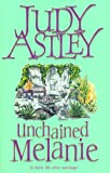Unchained Melanie, Judy Astley, 0552999504