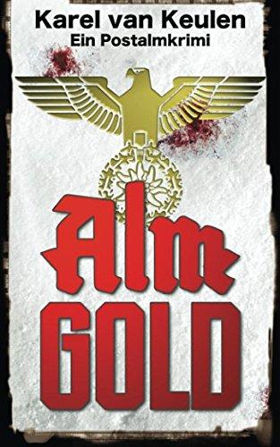 almgold-ein-postalmkrimi-anna-tanzbergers-mysterise-flle-band-band-2
