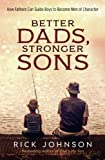 The relationship between a father and a son is like no other. Dads have a God-given role to protect and provide for their families, always striving to teach their sons the life skills they'll need to grow into honorable men. But many dads struggle wi...