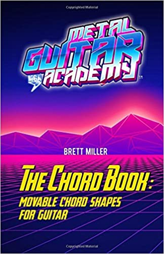 The Chord Book Movable Chord Shapes For Guitar Brett Miller