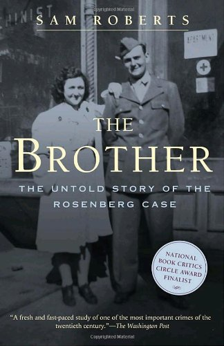 The Brother: The Untold Story of the Rosenberg Case pdf epub