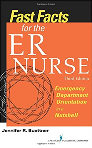 Fast facts for the er nurse third edition emergency department fast facts for the er nurse third edition emergency department orientation in a nutshell volume 3 3rd edition fandeluxe Images