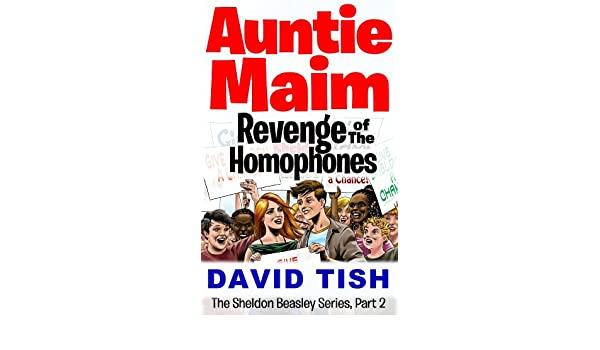 Worksheets Beasley And Homophones auntie maim revenge of the homophones sheldon beasley series book 2 kindle edition by david tish children ebook