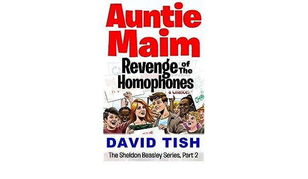 Worksheets Beasley And Homophones auntie maim revenge of the homophones sheldon beasley series book 2 kindle edition by david tish children ebook