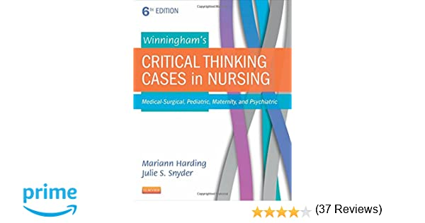 Winninghams critical thinking cases in nursing medical surgical winninghams critical thinking cases in nursing medical surgical pediatric maternity and psychiatric 6e 9780323289610 medicine health science books fandeluxe Gallery