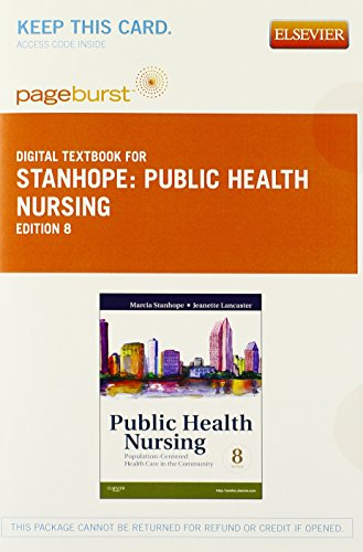 Public Health Nursing - Elsevier eBook on VitalSource (Retail Access Card): Population-Centered Health Care in the Commu