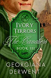 Ivory Terrors (The Cavaliers Series: Book Three): An adult vampire romance trilogy (The Cavaliers Trilogy 3)