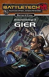 Andurienkriege 3 - Gier: Battletech-Roman