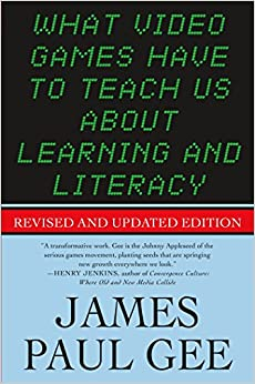 What Video Games Have To Teach Us About Learning And Literacy: Revised And Updated Edition PDF Descargar