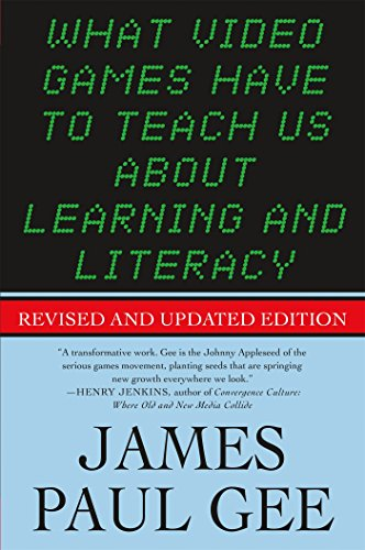 Chris Paul Game - What Video Games Have to Teach Us About Learning and Literacy. Second Edition: Revised and Updated Edition